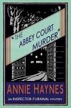 The Abbey Court Murder - Annie Haynes