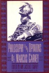 Philosophy and Opinions of Marcus Garvey -