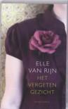Het vergeten gezicht - Elle van Rijn