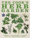 The Cook's Herb Garden - Jeff Cox, Marie-Pierre Moine