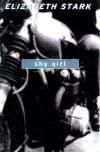 Shy Girl: A Novel - Elizabeth Stark