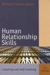 Human Relationship Skills: Coaching and Self-Coaching - Richard Nelson-Jones