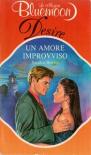 Un amore improvviso - Sandra Brown
