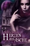 Herzen aus Asche (German Edition) - Narcia Kensing