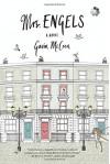 Mrs. Engels: A Novel - Gavin McCrea