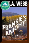 Frankie's Knight (Elemental Connections: IV): (Pulp Friction) (Earthquake) - T.A. Webb