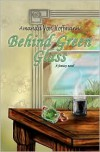 Behind Green Glass - Amanda Von Hoffmann,  Angelita Ramos (Illustrator)