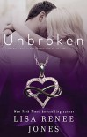 Unbroken - Lisa Renee Jones