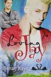 Loving Jay - Renae Kaye