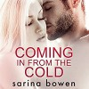 Coming in from the Cold: Gravity, Book 1 - Blunder Woman Productions, Joe Arden, Sarina Bowen, Maxine Mitchell