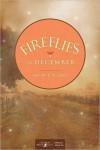 Fireflies in December - Jennifer Erin Valent