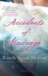 Accidents of Marriage: A Novel - Randy Susan Meyers