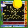 The Reasons for Seasons - Gail Gibbons