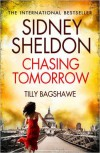 Sidney Sheldon's Chasing Tomorrow - Sidney Sheldon, Tilly Bagshawe