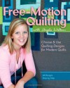 Free-Motion Quilting with Angela Walters: Choose & Use Quilting Designs on Modern Quilts - Angela Walters