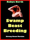Swamp Beast Breeding - Robyn North