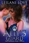 Ally's Guard - Leilani Love