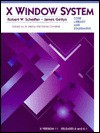 X Window System: Core Libraries and Standards (Bk. 1) - Donna Converse, James Gettys, Al Mento