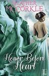 Honor Before Heart (Emerald Belles, #1) - Heather McCorkle