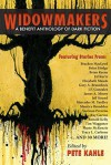 Widowmakers: A Benefit Anthology of Dark Fiction - Pete Kahle, Shawna L. Bernard, Evans Light, Sydney Leigh, Tim Marquitz, Todd Keisling, James Newman, Keith Minnion