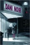 Dani Noir -