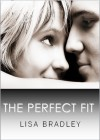 The Perfect Fit - Lisa Bradley