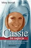 Cassie - Sie sagte Ja - Misty Bernall