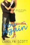 You Again (romantic comedy mystery novella) - Carolyn Scott