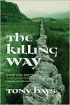 The Killing Way - Tony Hays