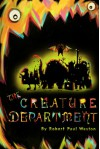 The Creature Department - Robert Paul Weston
