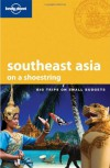 Lonely Planet: Southeast Asia on a shoestring - China Williams, Greg Bloom, Celeste Brash, Andrew Burke
