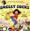 Smelly Socks - Robert Munsch, Michael Martchenko