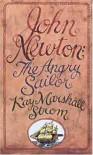 John Newton: The Angry Sailor - Kay Marshall Strom