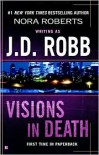 Visions in Death (In Death Series #19) -