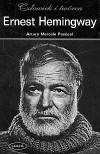 Ernest Hemingway. Człowiek i twórca - Arturo Marcelo Pascual