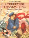 A Turkey for Thanksgiving - Eve Bunting, Diane deGroat