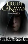 Głos Bogów - Trudi Canavan