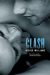Clash (Crash, #2) - Nicole  Williams