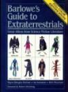 Barlowe's Guide to Extraterrestrials - Wayne Douglas Barlowe;Ian Summers;Beth Meacham