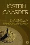 Diagnoza i inne opowiadania - Jostein Gaarder