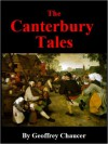 Canterbury Tales - Geoffrey Chaucher, D. Laing Purves