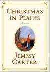 Christmas in Plains: Memories -