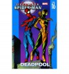 Ultimate Spider-Man, Vol. 16: Deadpool - Mark Bagley, Brian Michael Bendis