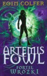 Artemis Fowl Fortel wróżki - Eoin Colfer