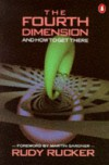 The Fourth Dimension and How to Get There - RUDOLF V.B. RUCKER
