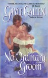 No Ordinary Groom - Gayle Callen