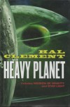 Heavy Planet (The Classic Mesklin Stories) - Hal Clement