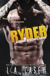 RYDER (Slater Brothers Book 4) - L.A. Casey, JaVa Editing