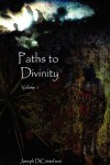 Paths to Divinity - Joseph DiCristofano