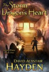 The Storm Dragon's Heart (Storm Phase Book 1) - David Alastair Hayden